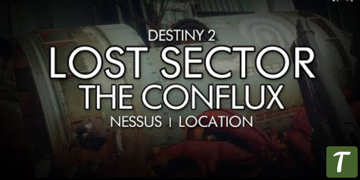 Conflux Lost Sector