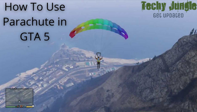 HOW TO USE PARACHUTE IN GTA 5