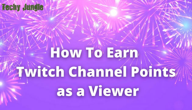 earn Twitch Channel Points
