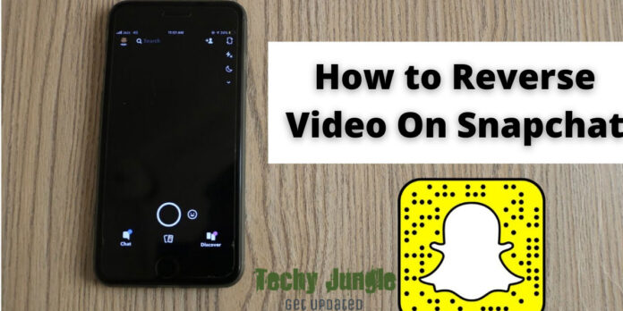 How to reverse video on snapchat
