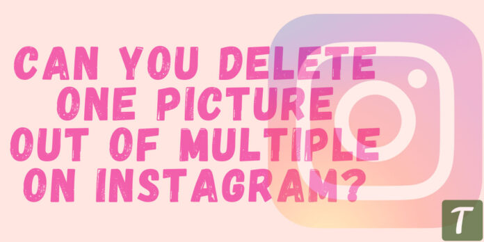 Delete One Picture from Multiple on Instagram
